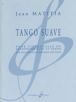 Tango suave - Jean Matitia - Partition - laflutedepan.com