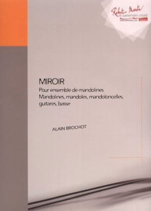 Alain Brochot - Miroir - Partition - di-arezzo.fr