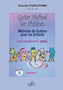 Atsuko Fukuyama - Méthode de Guitare pour les Enfants Volume 1 + CD - Partition - di-arezzo.fr