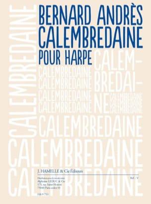 Bernard Andres - Calembredaine - Partition - di-arezzo.fr