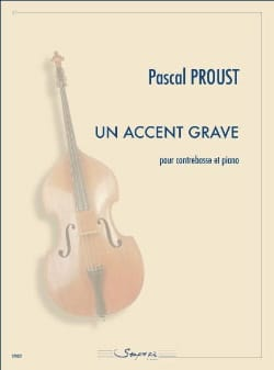 Pascal Proust - A serious accent - Sheet Music - di-arezzo.co.uk