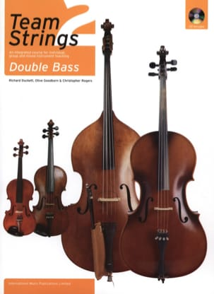 Duckett Richard / Goodborn Olive / Rogers Christopher - Team Strings 2 : Double Bass with CD - Partition - di-arezzo.fr