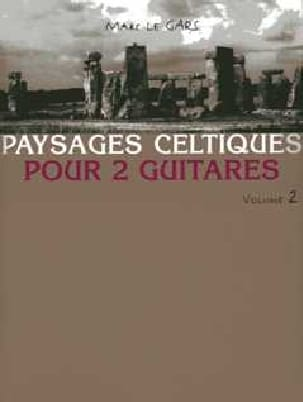Gars Marc Le - Celtic landscapes for 2 guitars Volume 2 - Partition - di-arezzo.co.uk
