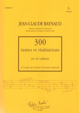 Jean-Claude Raynaud - 300 Texts and Achievements - Volume 5: Texts - Sheet Music - di-arezzo.co.uk