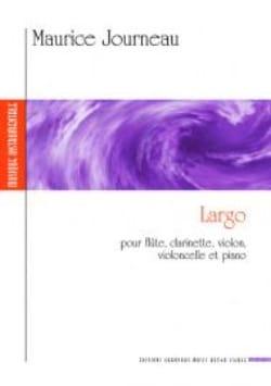 Maurice Journeau - Largo pour flûte, clarinette, violon, violoncelle et piano - Partition - di-arezzo.fr