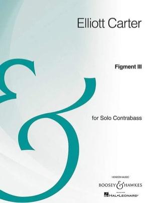 Figment III Elliott Carter Partition Contrebasse - laflutedepan