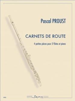 Pascal Proust - Carnets de Route - Partition - di-arezzo.fr