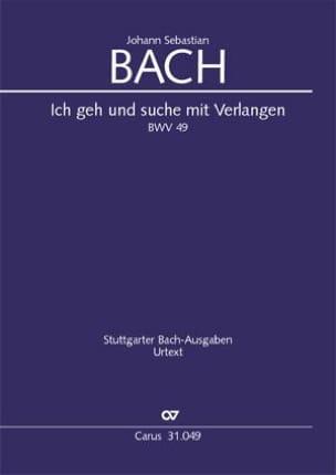 BACH - Ich geh und suche mit Verlangen, BWV 49 - Partition - di-arezzo.fr