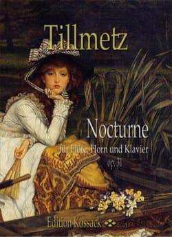 Nocturne op. 31 Rudolph Tillmetz Partition Trios - laflutedepan