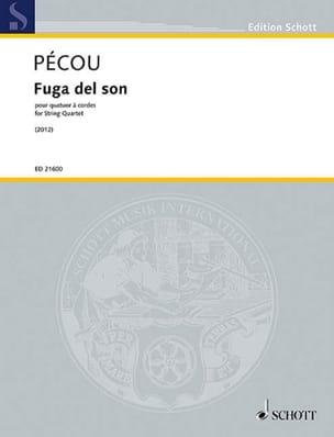 Fuga del son - Thierry Pécou - Partition - Quatuors - laflutedepan.com