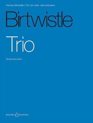 Trio - Harrison Birtwistle - Partition - Trios - laflutedepan.com