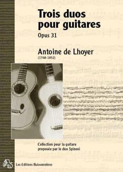 Antoine de Lhoyer - Trois Duos concertants pour 2 guitares ou lyres, op. 31 - Partition - di-arezzo.fr