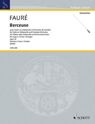 Gabriel Fauré - Berceuse en Ré Maj., op. 16 - Partition - di-arezzo.fr