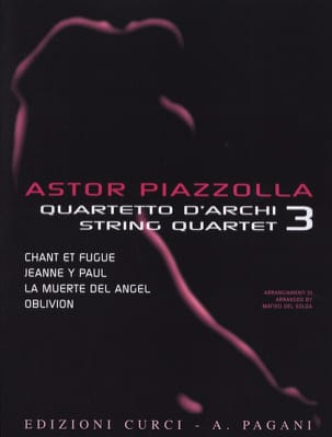 Astor Piazzolla - Astor Piazzolla for String Quartet Volume 3 - Partition - di-arezzo.ch