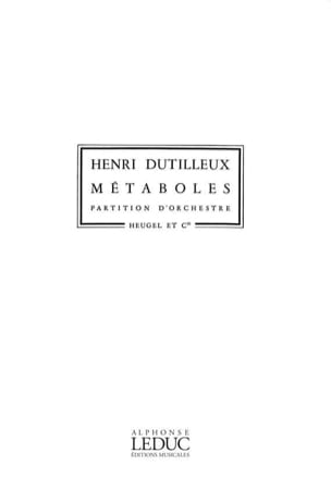 Henri Dutilleux - Metabolics - Driver - Sheet Music - di-arezzo.co.uk