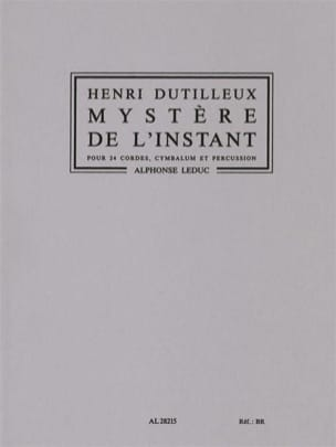Henri Dutilleux - Mystery of the Instant - Driver - Sheet Music - di-arezzo.com