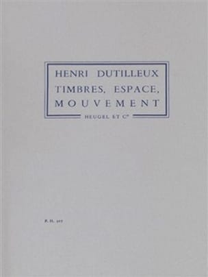 Henri Dutilleux - Stamps, Movements Spaces - Sheet Music - di-arezzo.co.uk