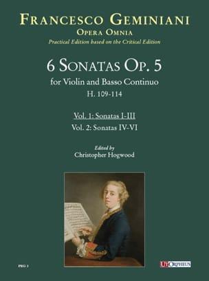 Francesco Saverio Geminiani - 6 Sonate op. 5 per violino e basso continuo - Volume 1: Sonate 1-3 - Partitura - di-arezzo.it