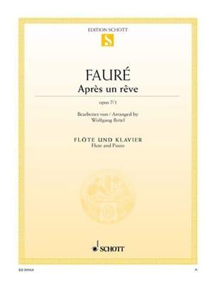 Après un rêve, op. 7 n° 1 - Gabriel Fauré - laflutedepan.com