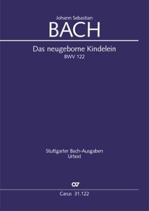 Johann Sebastian Bach - Das neugeborne Kindelein, BWV 122 - Partition - di-arezzo.fr