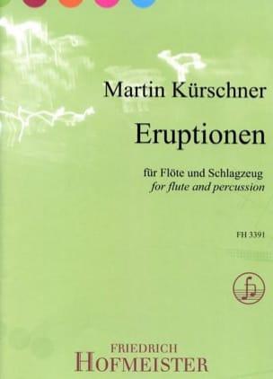 Martin Kürschner - Eruptionen - Sheet Music - di-arezzo.co.uk