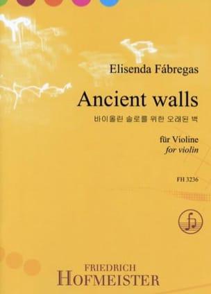 Elisenda Fabregas - Ancient walls - Partition - di-arezzo.fr