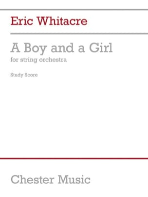 A Boy And A Girl (Full Score) - Eric Whitacre - laflutedepan.com