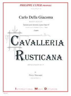 Carlo DELLA GIACOMA - Fantaisie, op. 83 (Cavalleria Rusticana) - Clarinette et piano - Partition - di-arezzo.fr