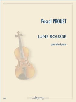 Pascal Proust - Lune Rousse - Partition - di-arezzo.fr