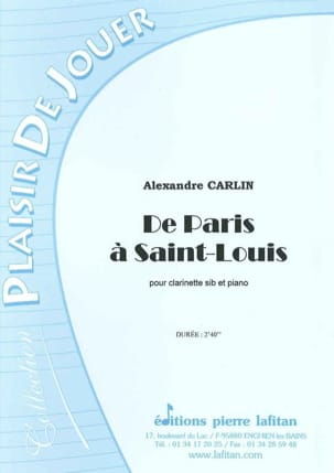 Alexandre Carlin - De Paris à Saint-Louis - Partition - di-arezzo.fr