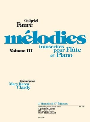 Gabriel Fauré - Mélodies, volume 3 - Partition - di-arezzo.fr
