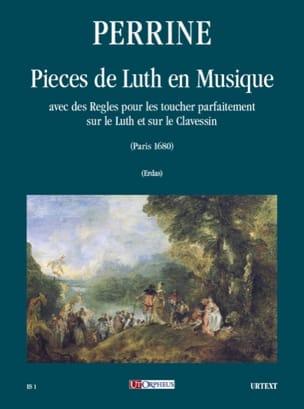 Perrine - Pièces de Luth en Musique - Partition - di-arezzo.fr