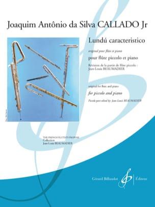 Jr Joaquim Antonio da Silva Callado - Lundù caracteristico - Partition - di-arezzo.fr