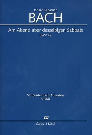 Johann Sebastian Bach - Am Abend aber desselbigen Sabbats, BWV 42 - Partition - di-arezzo.fr