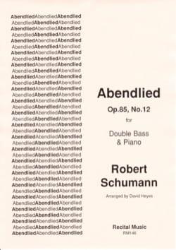 Abendlied Op.85, n° 12 - Robert Schumann - laflutedepan.com
