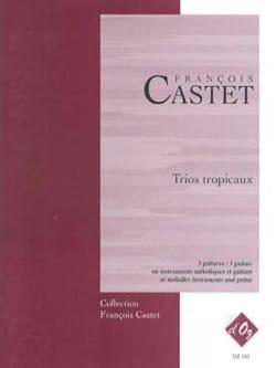 Trios Tropicaux François Castet Partition Guitare - laflutedepan