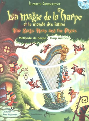 Elisabeth Cherquefosse - The magic of the harp - CD included - Sheet Music - di-arezzo.co.uk