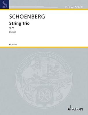 Arnold Schoenberg - Trio à cordes, op. 45 - Partition - di-arezzo.fr