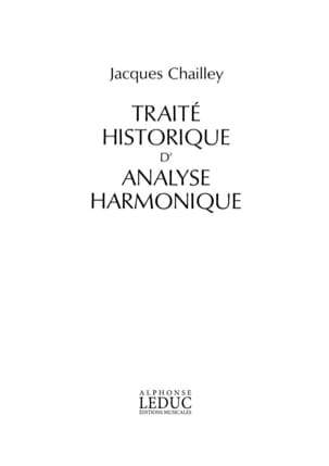 Jacques Chailley - Historical treatise of harmonic analysis - Sheet Music - di-arezzo.co.uk