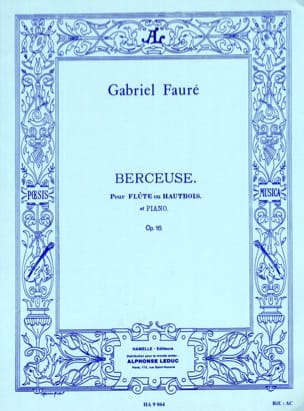 Gabriel Fauré - Lullaby op. 16 - Flute or oboe and piano - Sheet Music - di-arezzo.com