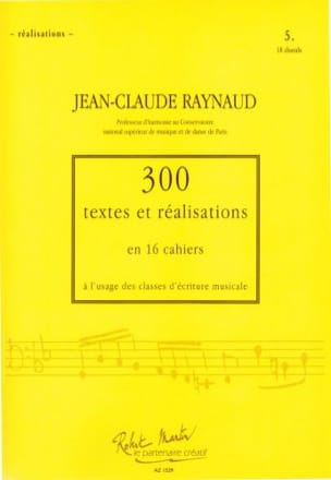 Jean-Claude Raynaud - 300 Texts and Achievements - Volume 5: Achievements - Sheet Music - di-arezzo.com