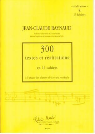 Jean-Claude Raynaud - 300 Texts and Achievements - Volume 8: Achievements - Sheet Music - di-arezzo.com