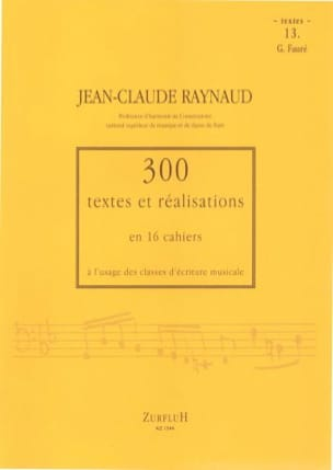 Jean-Claude Raynaud - 300 Texts and Achievements - Volume 13: Texts - Sheet Music - di-arezzo.co.uk