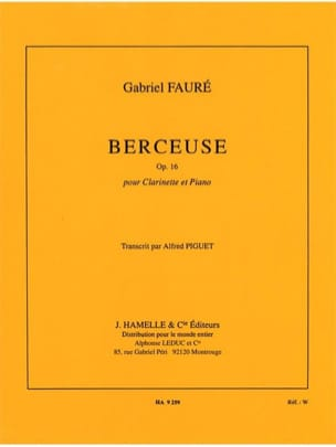 Gabriel Fauré - Lullaby op. 16 - Clarinet - Sheet Music - di-arezzo.co.uk
