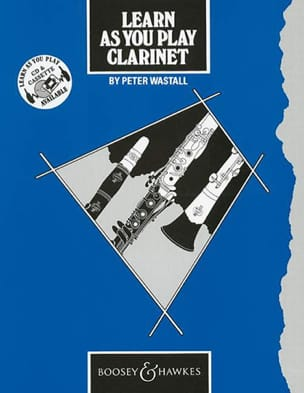 Peter Wastall - Learn As You Play Clarinet - Sheet Music - di-arezzo.co.uk