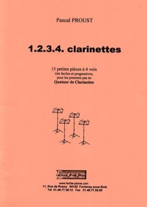 1, 2, 3, 4 clarinettes - Pascal Proust - Partition - laflutedepan.com