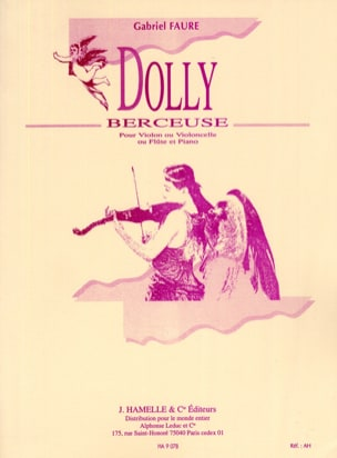 Dolly, Berceuse op. 56 n° 1 - Violon ou Cello ou Flûte - laflutedepan.com