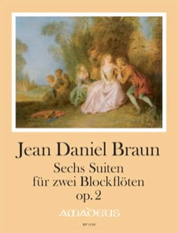 Jean-Daniel Braun - Six suites op. 2 - Partition - di-arezzo.fr