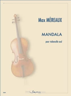 Mandala - Max Méreaux - Partition - Violoncelle - laflutedepan.com
