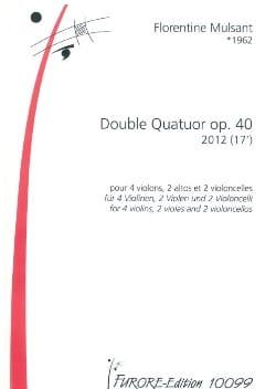 Double Quatuor Opus 40 Florentine Mulsant Partition laflutedepan